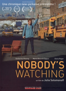 NOBODY'S WATCHING