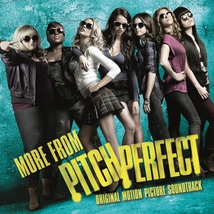 PITCH PERFECT (MORE FROM)