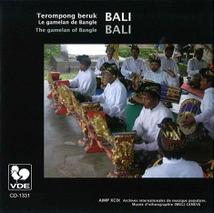 BALI: TEROMPONG BERUK, LE GAMELAN DE BANGLE