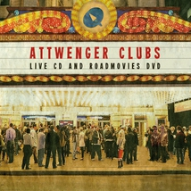 ATTWENGER CLUBS - LIVE CD AND ROADMOVIES DVD