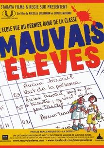 MAUVAIS ÉLÈVES
