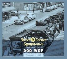 STREET CORNER SYMPHONIES:THE COMPLETE STORY OF DOO WOP VOL11