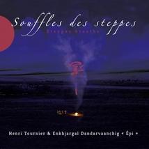 SOUFFLES DES STEPPES