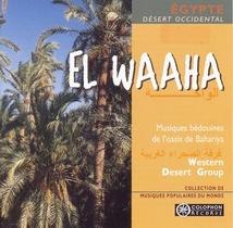 EL WAAHA: MUSIQUES BÉDOUINES DE L'OASIS DE BAHARIYA