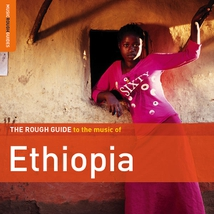 THE ROUGH GUIDE TO THE MUSIC OF ETHIOPIA (+ BONUS CD)