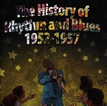 HISTORY OF RHYTHM AND BLUES VOL.3 1952-1957