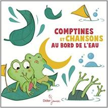 COMPTINES ET CHANSONS AU BORD DE L'EAU