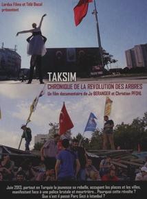 TAKSIM, CHRONIQUE DE LA RÉVOLUTION DES ARBRES