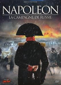 NAPOLÉON - LA CAMPAGNE DE RUSSIE