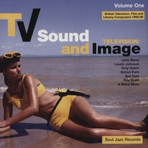 TV SOUND AND IMAGE. BRITISH TV, FILM & LIBRARY COMPOSERS