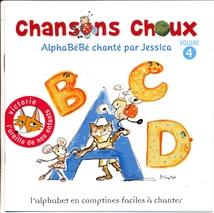CHANSONS CHOUX (ALPHABÉBÉ)