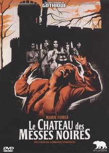 LE CHÂTEAU DES MESSES NOIRES