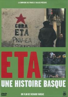 ETA, UNE HISTOIRE BASQUE
