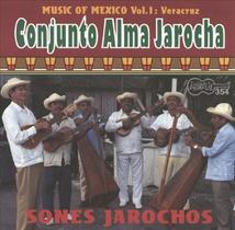 MUSIC OF MEXICO, VOL.1: VERACRUZ, SONES JAROCHOS