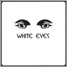 WHITE EYES