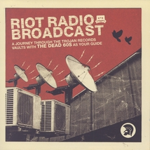 RIOT RADIO BROADCAST (A JOURNEY THROUGH THE TROJAN RECORDS)