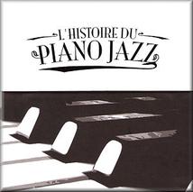 L'HISTOIRE DU PIANO JAZZ, 1899-1958