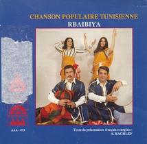 CHANSON POPULAIRE TUNISIENNE: RBAIBYA