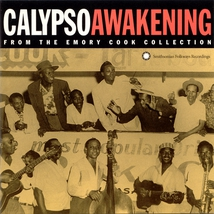 CALYPSO AWAKENING: FROM THE EMORY COOK COLLECTION 1956-1962