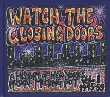 WATCH THE CLOSING DOORS, VOL.1, 1945-59