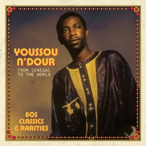 FROM SENEGAL TO THE WORLD. 80S CLASSICS & RARITIES