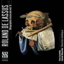 ROLAND DE LASSUS: BIOGRAPHIE MUSICALE VOL.5