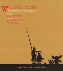 WINDMILL TILTER (THE STORY OF DON QUIXOTE)