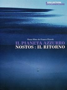 IL PIANETA AZZURRO / NOSTOS : IL RITORNO