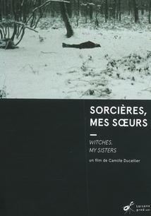 SORCIÈRES, MES SOEURS