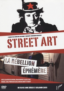 STREET ART, LA RÉBELLION ÉPHÉMÈRE