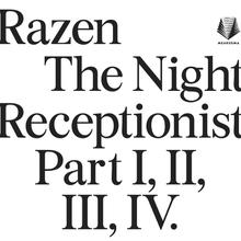 NIGHT RECEPTIONIST (PART I, II, III, IV)