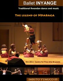 THE LEGEND OF NDABAGA: TRADITIONAL RWANDAN DANCE AND MUSIC