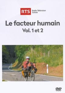 LE FACTEUR HUMAIN - VOL. 1 ET 2