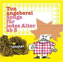 TONANGEBEREI SONGS FÜR JEDES ALTER AB 3