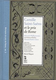 CAMILLE SAINT-SAENS (MUSIQUES DU PRIX DE ROME VOL.2)