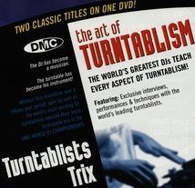 THE ART OF TURNTABLISM + TURNTABLISTS TRIX