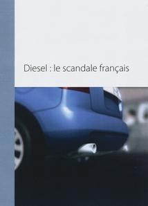 DIESEL : LE SCANDALE FRANÇAIS
