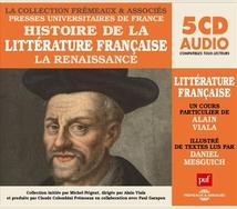 HISTOIRE DE LA LITTERATURE FRANCAISE - RENAISSANCE