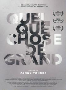 QUELQUE CHOSE DE GRAND