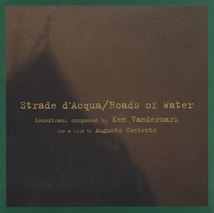 STRADE D'ACQUA / ROADS OF WATER (SOUNDTRACK)
