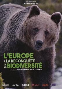 L'EUROPE À LA RECONQUÊTE DE LA BIODIVERSITÉ