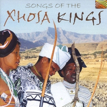 SONGS OF THE XHOSA KINGS