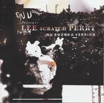 "ON-U SOUND PRESENTS LEE ""SCRATCH"" PERRY - NU SOUND & VERSION"
