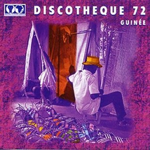 DISCOTHEQUE 72: GUINEE