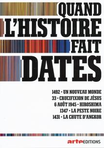 QUAND L'HISTOIRE FAIT DATES - 1
