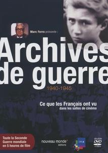 ARCHIVES DE GUERRE 1940-1945