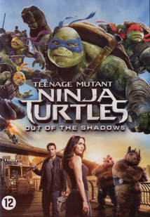 TEENAGE MUTANT NINJA TURTLES - 2: OUT OF THE SHADOWS