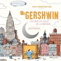 MR GERSHWIN, LES GRATTE-CIELS DE LA MUSIQUE
