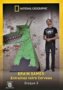BRAIN GAMES 3 - ENTRAÎNEZ VOTRE CERVEAU