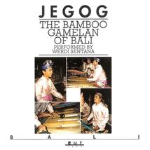 JEGOG: THE BAMBOO GAMELAN OF BALI